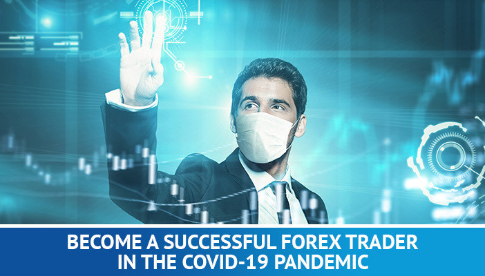 become a successful forex trader in 2020