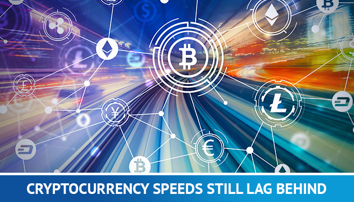 cryptocurrency transaction speed
