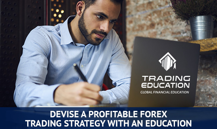 devise a profitable forex trading strategy with an education