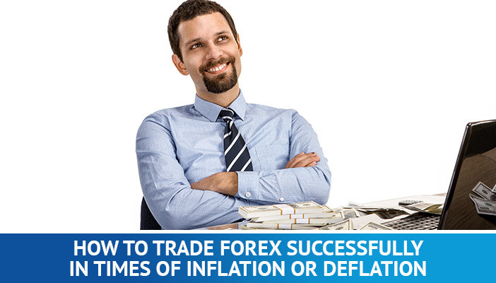 inflation and deflation in forex