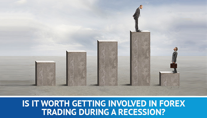 trading forex during a recession