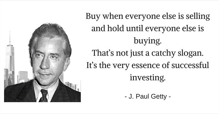j paul getty quotes, buy when everyone else is selling