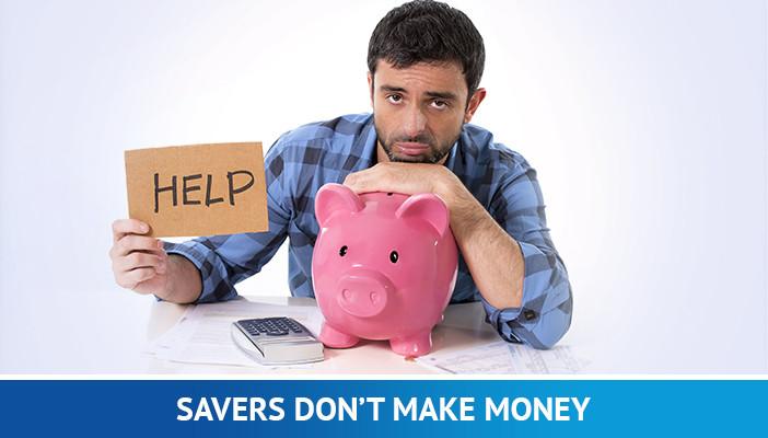 why savers don't make money