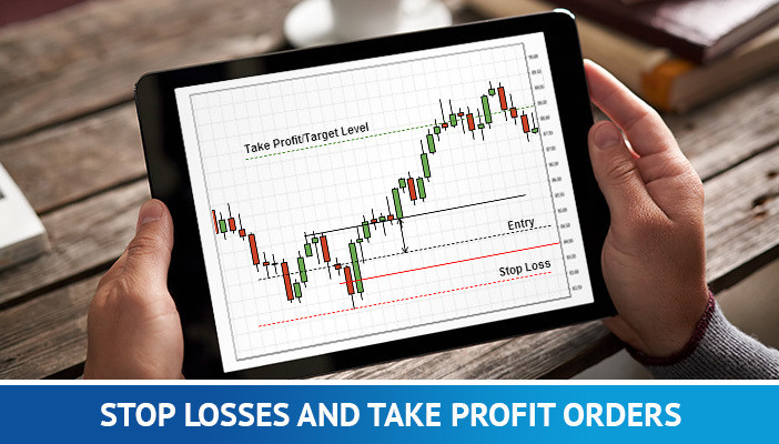 stop losses and profit orders