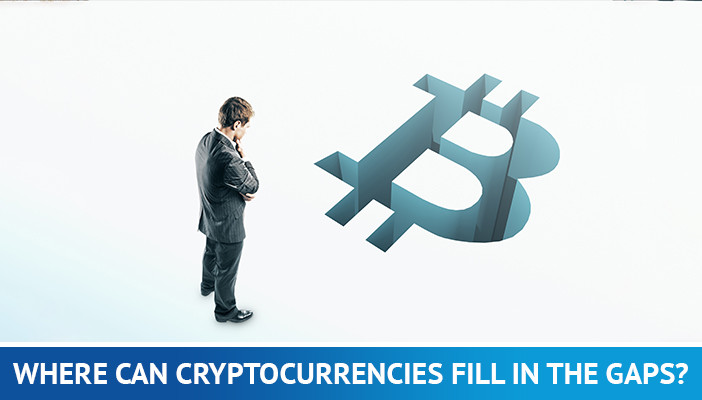 where can cryptocurrencies fill in the gap