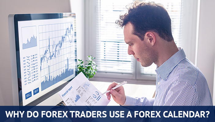 why do forex traders use economic calendar