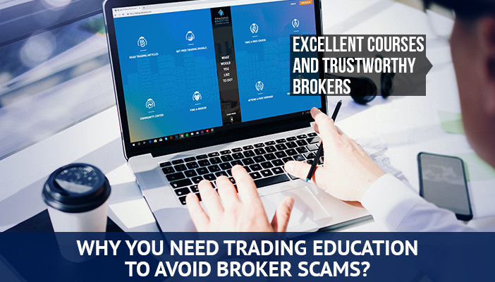 why you need trading education to avoid broker scams