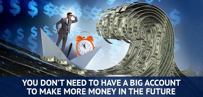 you don't need big trading account to make more money
