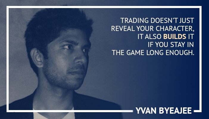Inspirational trading quotes by Yvan Byeajee