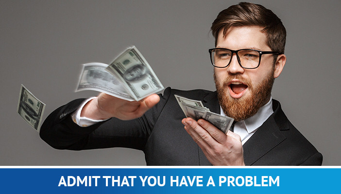 bad money habits, admit you have a problem