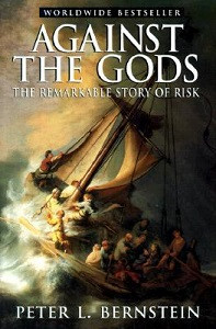 Against the Gods: The Remarkable Story of Risk by Peter L. Bernstein