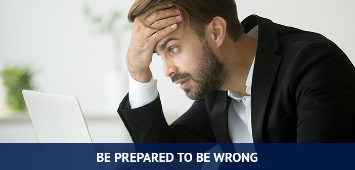 be prepared to be wrong, trading risks