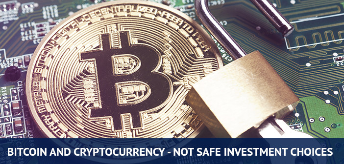 bitcoin and cryptocurrency are not a safe investment, cryptocurrency myths