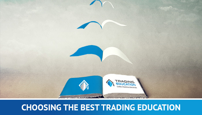 Choosing the best trading education