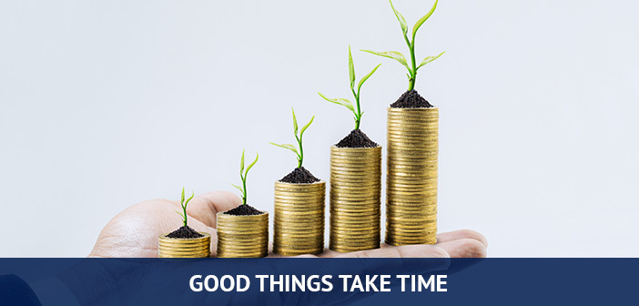 good things take time, prepare for forex trading