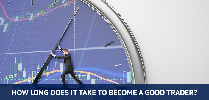 how long does it takes to become a good trader