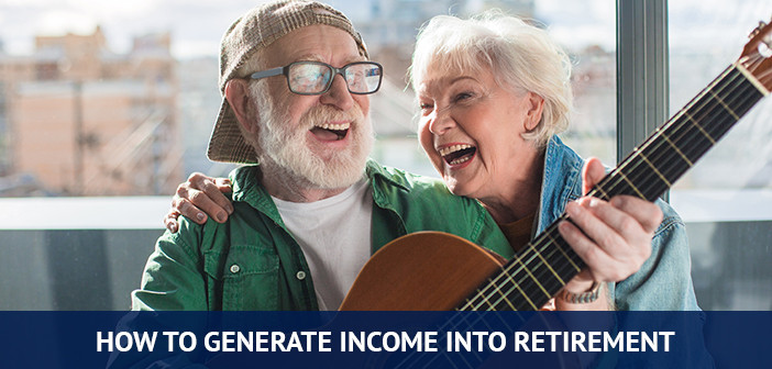 generate income into retirement