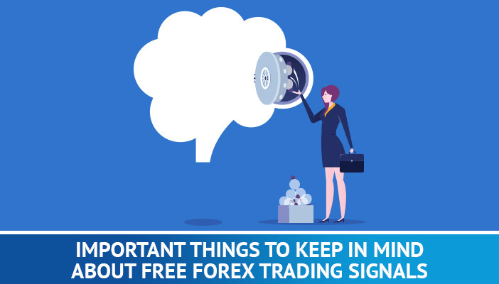 thing to keep in mind about free forex trading signals
