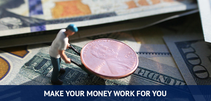 make your money work for you, start investing