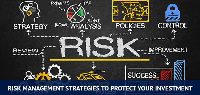 risk management strategies to protect your investment