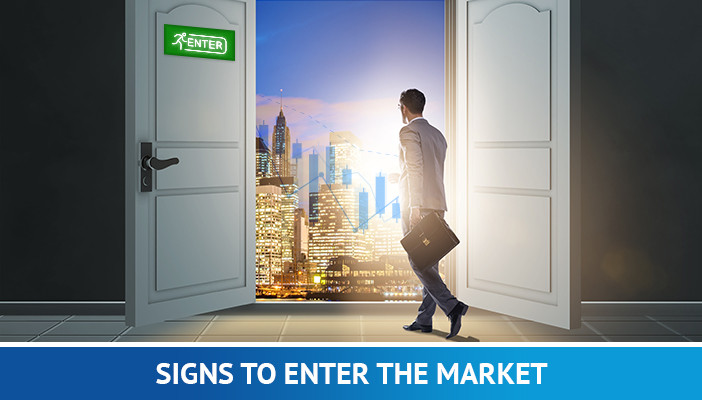 Signs to enter the market