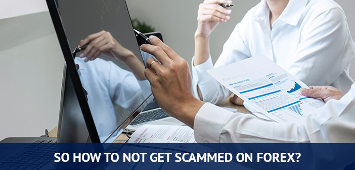 how to not get scammed on forex