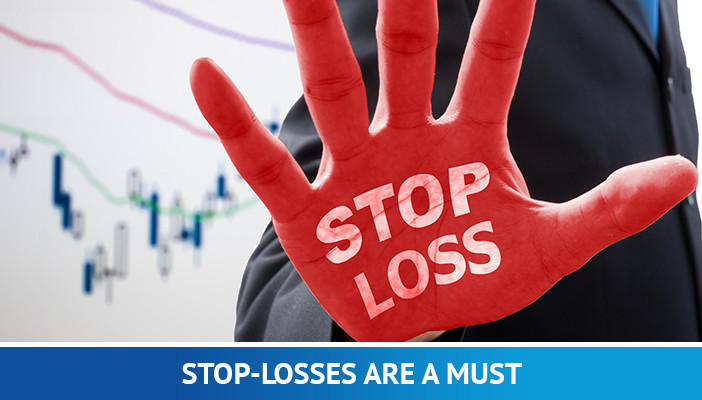 Stop-losses are a must
