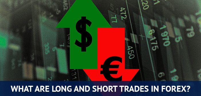 long and short trades in forex