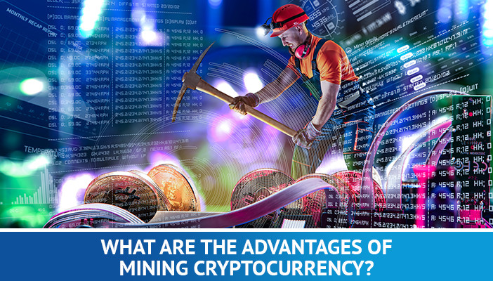 advantages of cryptocurrency mining
