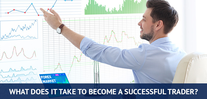 what does it takes to become a successful trader