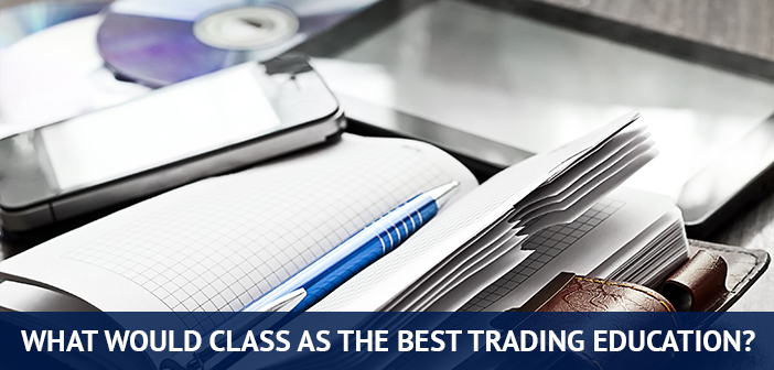 the best trading education