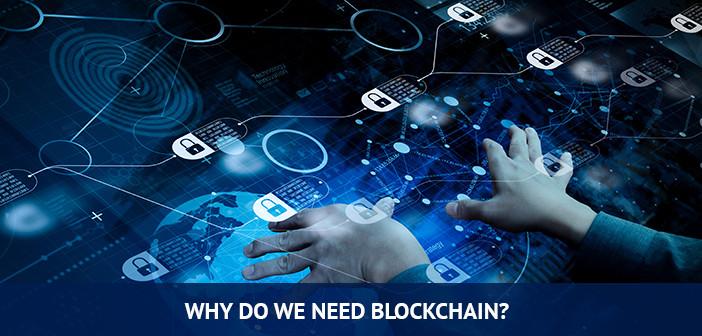why do we need blockchain